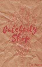 Celebrity Shop by JuneMathley