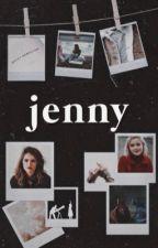 JENNY   ━   𝐒𝐓𝐑𝐀𝐍𝐆𝐄𝐑 𝐓𝐇𝐈𝐍𝐆𝐒 by -ahsoka