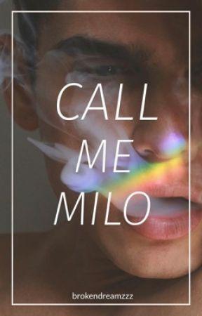 Call Me Milo (boyxboy) by brokendreamzzz