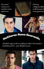 Hechiceros: Nueva Generación by alfredoJMR