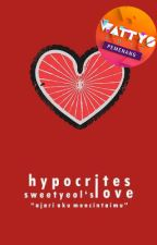 Hypocrites Love by sweetyeol