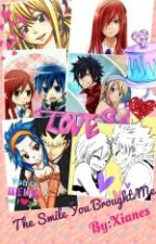 Fairy Tail Fanfiction : The Smile You Brought Me by Xianes