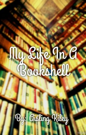 My Life In A Bookshell by PineapplesAndPapes
