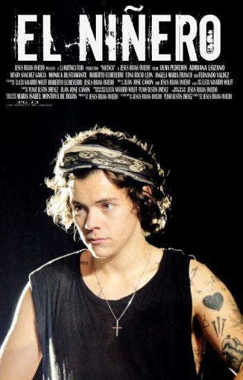 El Niñero. Harry Styles y TN [TERMINADA]