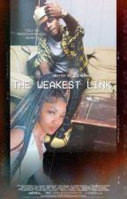 The Weakest Link. by admireshan