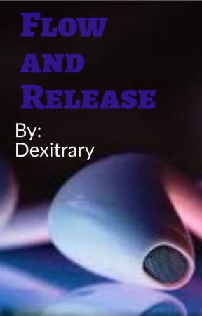 Flow and Release by Dexicon