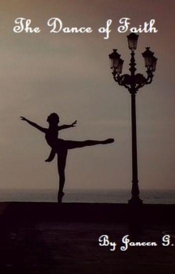 The Dance of Faith