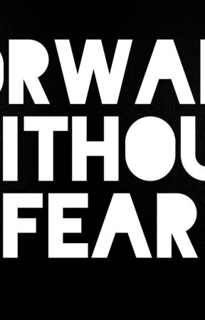 FORWARD WITHOUT FEAR by KillingFiendCorp