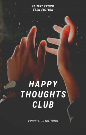 Happy Thoughts Club by proudtobenothing