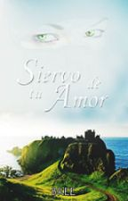 Siervo de tu amor by SandraPalacios