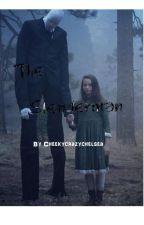 The Slenderman by Cheekycrazychelsea