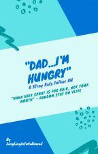 """Dad...I'm Hungry"" °Stray Kids Father AU° by LingLingIsYutaBiased"