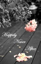 Happily Never After (A One Direction Love Story) by ForeverShort12
