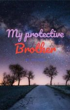 My Protective Brother by felia20