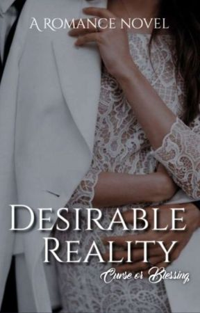 Desirable Reality  by Miss_Messmaker