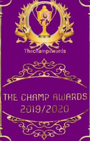 THE CHAMP AWARDS 2019/2020  by Thechampawards