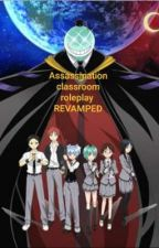 Assassination classroom rp REVAMPED by PervertedPotato13
