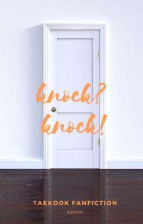 Knock? Knock! ; Taekook  by kimjeons_