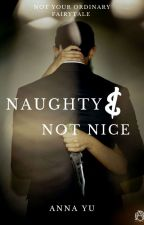 Naughty and Not Nice by dearhearty