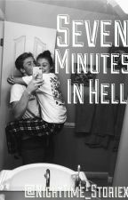 Seven Minutes In Hell by NightTime_Storiexs