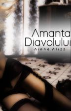 Amanta Diavolului by AlinnaAlizz