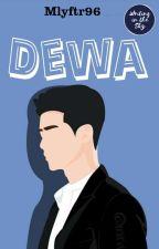 DEWA by Writinthesky