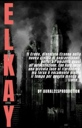 Elkay by AuraLeesproduction