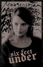 SIX FEET UNDER  . . .  𝘣𝘦𝘭𝘭𝘢𝘮𝘺 𝘣𝘭𝘢𝘬𝘦! by ELPROFESCR