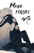 Please Forgive Me by JemMarta0901
