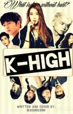 K- High by naeunicorn