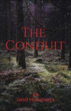 The Conduit  by JaredHumpherys