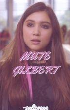 The Mute Gilbert- K.Mikaelson by abigaelgray