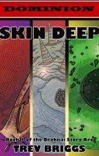 Skin Deep by TrevBriggs