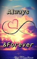 Always&Forever by miss8love