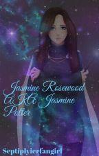 Jasmine Rosewood Aka Jasmine Potter  by Septiplyierfangirl