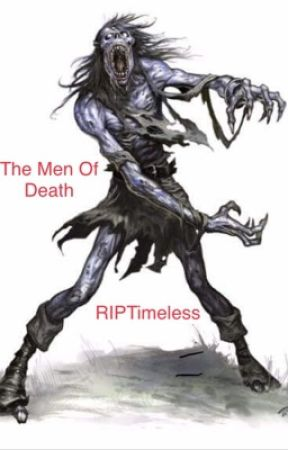 The Men Of Death by RIPTimeless