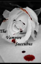 The Vampire Succubus by LifeIsVariety