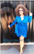 Replacement Girl by The_Eclectic