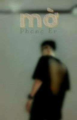 Đọc truyện mờ - Phong Er