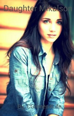 Daughter Mikalson (A Hope Mikalson Fanfiction - The