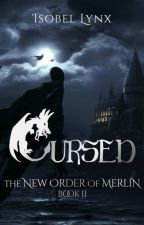The New Order of Merlin  2: Cursed by Kamiccola
