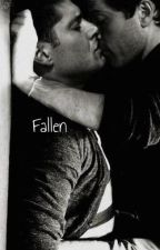 Fallen (Destiel) by ASliceOfDeansPie
