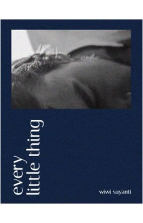 Every Little Thing by genitest