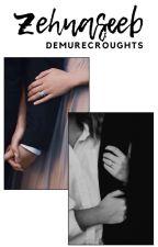 Zehnaseeb by demurecroughts