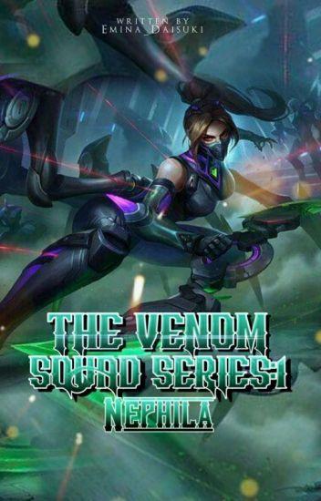 The VENOM Squad : Nephila (Book I)