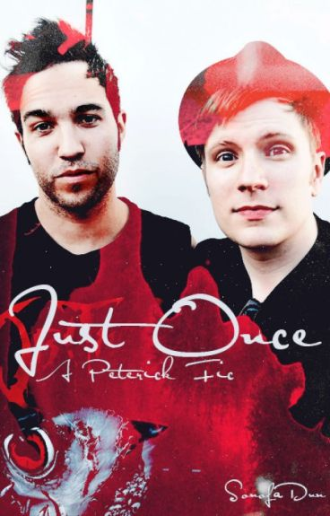 Just Once - A Peterick Fic