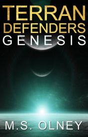 Terran Defenders: Genesis (Preview) by MatthewOlney