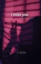 i miss you [oneshots] Mostly Sambucky by CertifiedCrackhead