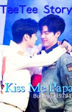 Kiss Me Papa by bunnygirl9791