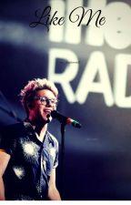 Like Me (Niall Horan)√ by Luce__Malik